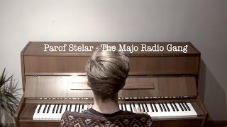 Parov Stelar - The Majo Radio Gang(Piano Cover)
