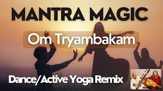 Om Tryambakam Active Yoga Remix