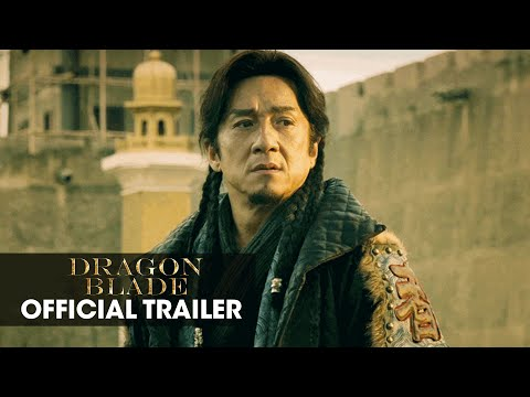 Dragon Blade 2015 Movie Jackie Chan John Cusack Adrien Brody Official Trailer