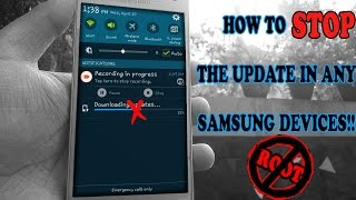 How To STOP Update\Remove Update Notification For All Samsung Devices|NO ROOT!!