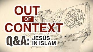 Is Jesus Christ Divine? Out of Context (Part 11) - Omar Suleiman