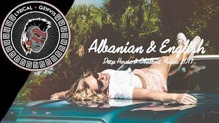 Albanian & English Deep House & Chillout Music 2017 (Mix by Drilon B) Happy New Year 2017 Remix 🎉