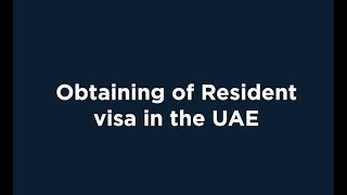 UAE Residence Visa Procedure   Explained By My Business Consulting DMCC