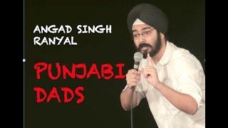 EIC: Angad Singh Ranyal on Punjabi Dads