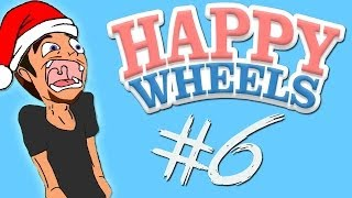 Happy Wheels - Part 6 | CHRISTMAS SPECIAL!
