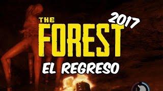 THE FOREST IN 2017 LUL EL REGRESO! En Español - GOTH
