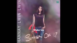 Hannay Lwin Lwin - Wake Up