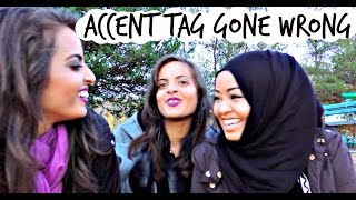 Accent Tag Gone Wrong!!