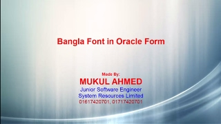 Bangla Font in Oracle Form and Browser.