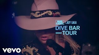 Lady Gaga - A-YO (Live From The Bud Light x Lady Gaga Dive Bar Tour - Nashville/2016)