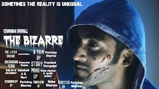 The Bizarre | Official Trailer | Orange Headphones