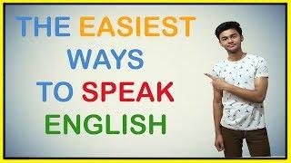 The EASIEST Way To Speak English | Speak English FLUENTLY - Krishna Upadhyay