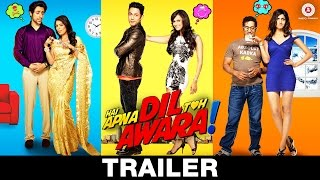 Hai Apna Dil Toh Awara - Trailer | Mohit Chauhan | Sahil Anand, Niyati Joshi & Vikram Kochher