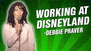Debbie Praver: Working at Disneyland (Stand Up Comedy)