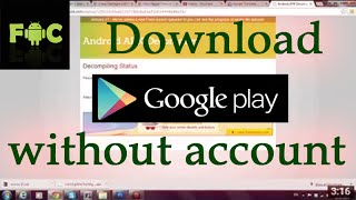 How To  Download Games & Apps from Google Play Without Account