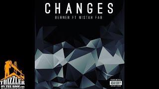 Berner ft. Mistah Fab - Changes (Prod. Stinje) [Thizzler.com]