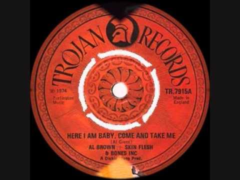 AL BROWN ~ HERE I AM BABY ~  BAMMIE AND FISH (TROJANHARRY J) 1974 REGGAE