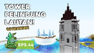 IMMOCRAFT S2 - Tower Pelindung Lautan! (Minecraft Survival Indonesia)