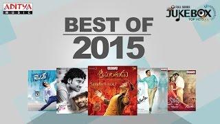 Best of 2015 Telugu Movie Hit Songs    Jukebox