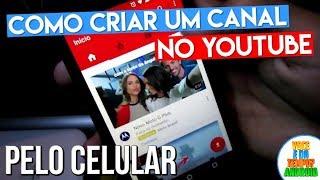 Como Criar um Canal no YouTube Pelo Celular Android