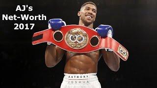 Anthony Joshua´s (AJ the Boxer) Net-worth 2017