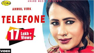 Anmol Virk || Telefone  ||  New Punjabi Song 2017|| Anand Music