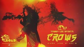 Tommy Lee Sparta - Crows (Alkaine Diss) [Dark Age Riddim] September 2014