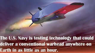 US Navy Tests Hypersonic Weapons That Could Hit Anywhere on Earth in an Hour