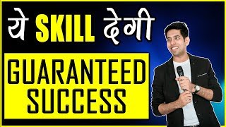 ये Skill देगी Guaranteed Success : Motivational Video in Hindi for Success in Life by Him-eesh