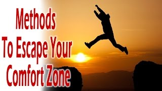 Entrepreneur ideas | Entrepreneur tips: Methods To Escape Your Comfort Zone