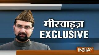 Exclusive: Mirwaiz Umar Farooq Speaks with India TV on Kashmir Elections - India TV