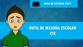 RUTA DE MEJORA ESCOLAR CTE