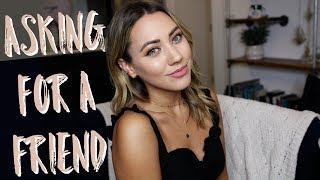 Asking For A Friend | Confidence & Happiness