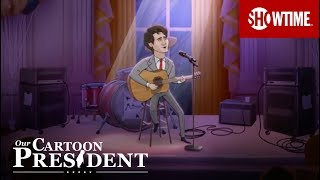 'An Inspirational Song By Justin Trudeau' Ep. 5 Official Clip | Our Cartoon President | SHOWTIME
