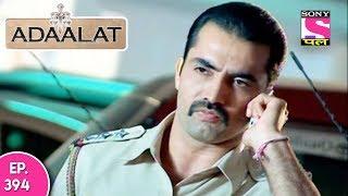 Adaalat - अदालत - Episode 394 - 22nd October, 2017