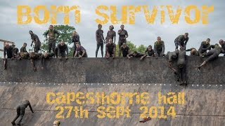 Born Survivor ~ Capesthorne Hall, Cheshire ~ 27th Sept '14