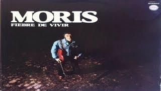 MORIS - Fiebre de Vivir (full album) 1978 (wav)