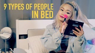 9 TYPES OF PEOPLE IN BED