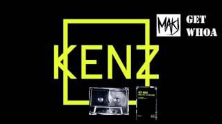 Makj ft. Fly Boi Keno - Get Whoa (Evolution Radio 127) (Kenz)