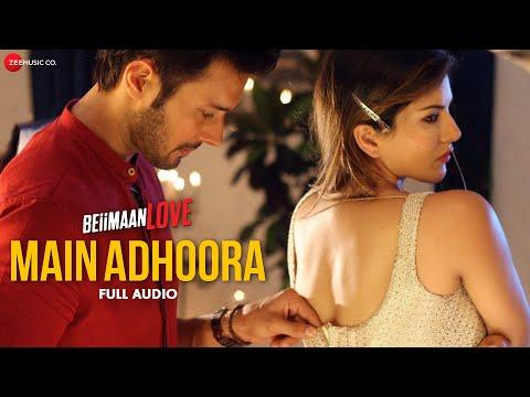 Xxx Mp4 Main Adhoora Full Audio Beiimaan Love Sunny L Rajniesh Yasser D Aakanksha S Sanjiv Darshan 3gp Sex