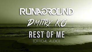 Rest of Me | RUNAGROUND & Dmitry KO (Official Audio)