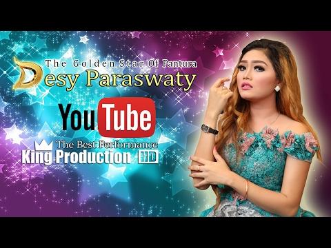 Desy Paraswaty Full Live Penampilan Terbaik Bareng King Production