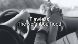 Flawless The Neighbourhood Lyrics