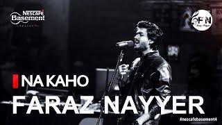 FARAZ NAYYER  -Na Kaho   NESCAFE Basement Season 4, Episode 7