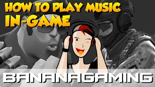 CS:GO & TF2 - HOW TO PLAY MUSIC IN-GAME
