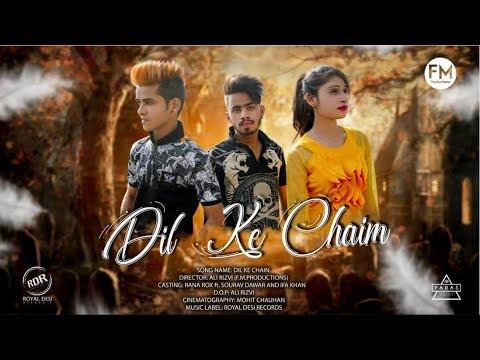 Xxx Mp4 DIL KE CHAIN Video Song Rana Rox Ft Sourav Dawar Ifa Khan Songs 2018 RDR 3gp Sex