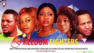Freedom Fighters  - Nigerian Nollywood Movie