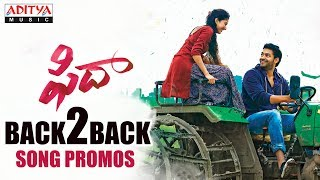 Fidaa Video Songs Promos | Back To Back | Fidaa Songs | Varun Tej, Sai Pallavi