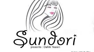 Sundori ( সুন্দরি )- Bangla Rap || DaMn Yeasin Ft Shiblu Mahmud