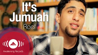 Raef - It's Jumuah [Friday] | (Rebecca Black Cover)